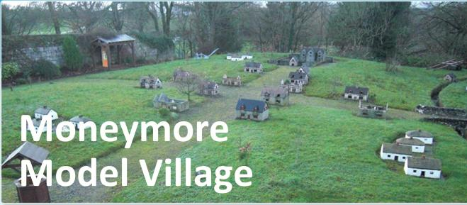 Moneymore Model Village